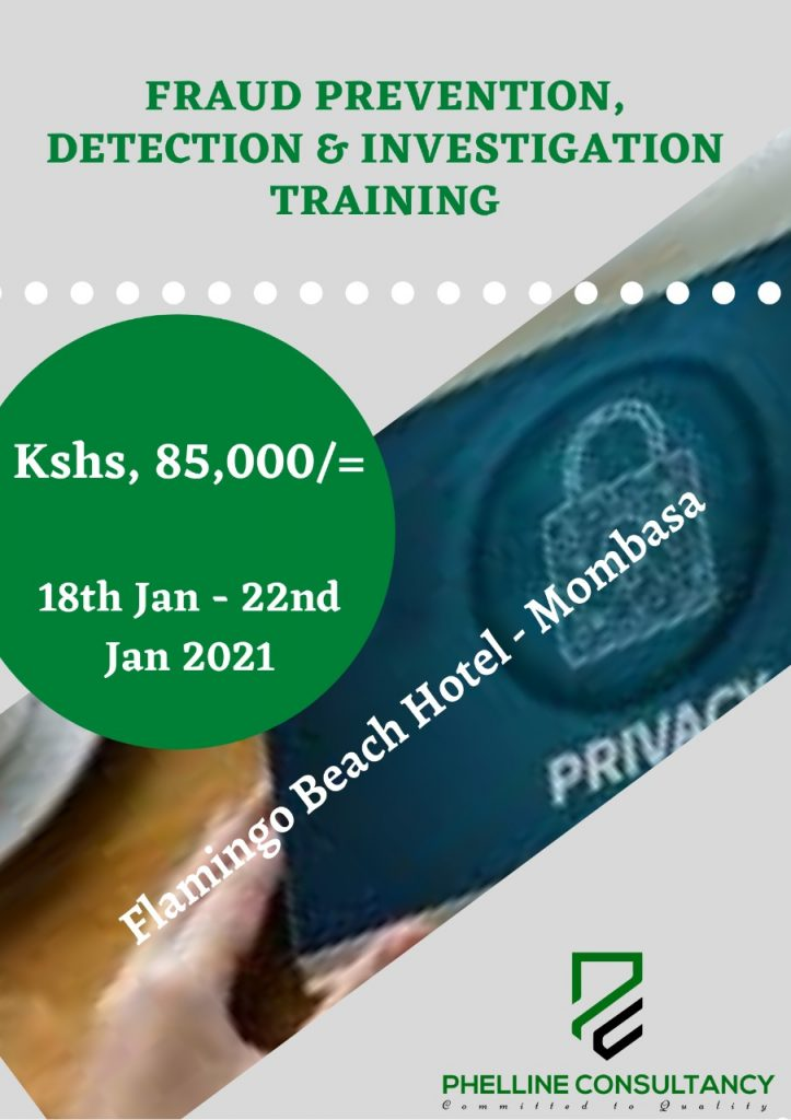 Fraud Prevention, Detection & Investigation Training 18th Jan - 22nd Jan 2021 Flamingo Beach Hotel - Mombasa
